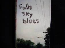 Falls Sky blues